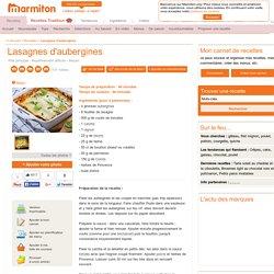 Lasagnes d'aubergines : Recette de Lasagnes d'aubergines