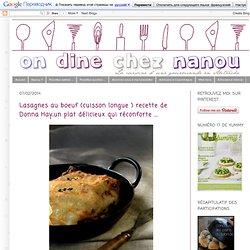 Lasagnes au boeuf (cuisson longue ) recette de Donna Hay,un plat délicieux qui réconforte ...