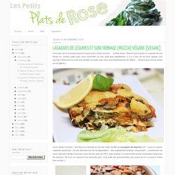 Lasagnes de légumes et son fromage (mozza) végane [vegan]