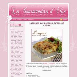 Lasagnes aux poireaux, lardons et chèvre