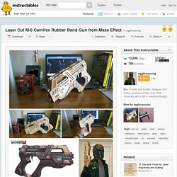 Laser Cut M-6 Carnifex Rubber Band Gun from Mass Effect - All