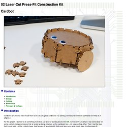 02 Laser-Cut Press-Fit Construction Kit