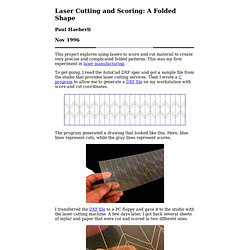 Laser Cutting and Scoring: A Folded Shape