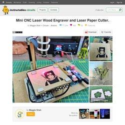 Mini CNC Laser Wood Engraver and Laser Paper Cutter. : 18 Steps