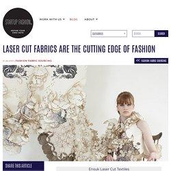 Laser Cut Fabrics are the Cutting Edge of Fashion