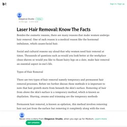 Laser Hair Removal: Know The Facts