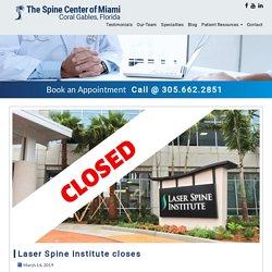 Laser Spine Institute Closes
