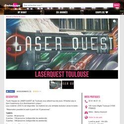 LaserQuest Toulouse : Parcs de loisirs Parcs de loisirs à Toulouse - Toulouscope.fr