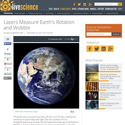 Lasers Measure Earth's Rotation and Wobble
