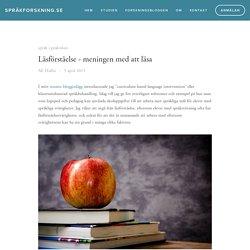Läsförståelse - meningen med att läsa — språkforskning.se