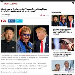 Kim Jong-un lashes out at Trump for getting 'Rocket Man' stuck in his head