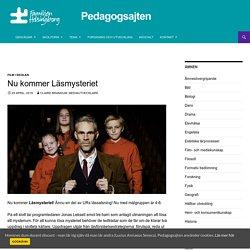 Nu kommer Läsmysteriet - Pedagogsajten Familjen Helsingborg
