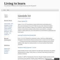 Living to learn