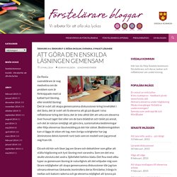 Att göra den enskilda läsningen gemensam - Förstelärare i Svedala