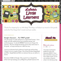 LaSota's Little Learners: Google classroom ... For FIRST grade!