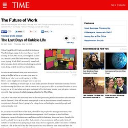 The Last Days of Cubicle Life - The Future of Work