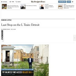 Last Stop on the L Train: Detroit