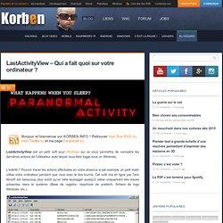 LastActivityView – Qui a fait quoi sur votre ordinateur ?