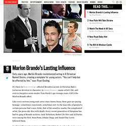 Marlon Brando's Lasting Influence on Ryan Gosling, Christian Bale, James Franco