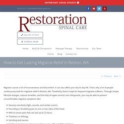How to Get Lasting Migraine Relief in Renton, WA