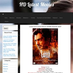 Lateef 2015 Hindi Movie 325MB WebHD 480P