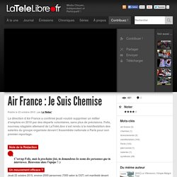 LaTeleLibre.frAir France : Je Suis Chemise