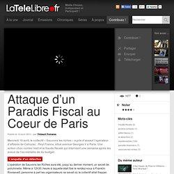 frAttaque d'un Paradis Fiscal au Coeur de Paris
