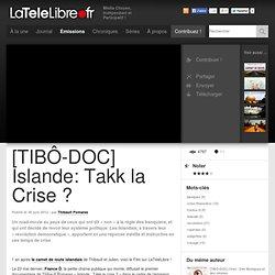 fr[TIBÔ-DOC] Islande: Takk la Crise ?