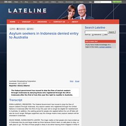 Lateline - 18/11/2014: Asylum seekers in Indonesia denied entry to Australia