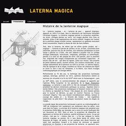 Histoire de la lanterne magique : présentation