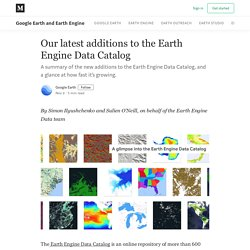 Our latest additions to the Earth Engine Data Catalog