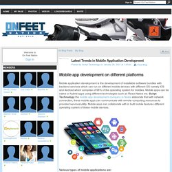 Latest Trends in Mobile Application Development - On Feet Nation