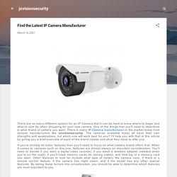 Find the Latest IP Camera Manufacturer