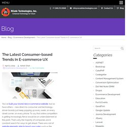 The Latest Consumer-based Trends In E-commerce UX