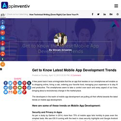 Get To Know The Latest Mobile App Development Trends - AppInventiv