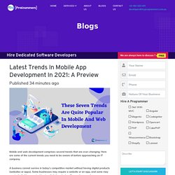 Latest Trends In Mobile App Development In 2021: A Preview