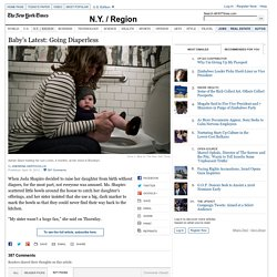Baby's Latest - Going Diaperless, at Home or Even in the Park - NYTimes.com