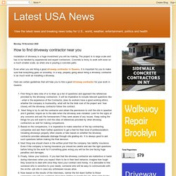 Latest USA News: How to find driveway contractor near you
