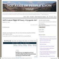 AEP's Latest Flight Of Fancy–Cryogenic Air!