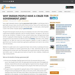 Why Indian people have a craze for government jobs? - Open Naukri