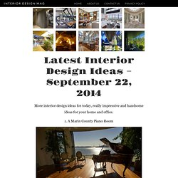 Latest Interior Design Ideas - September 22, 2014