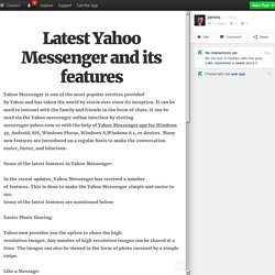 Latest Yahoo Messenger and its features