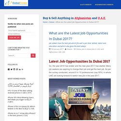 What are the Latest Job Opportunities In Dubai 2017