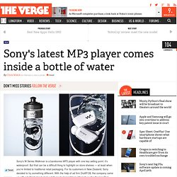 Sony's latest MP3 player comes inside a bottle of water
