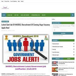 Latest Govt Job Of NHSRCL Recruitment Of Coming Huge Vacancy Apply Now!