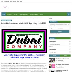 Latest Jobs Requirement in Dubai With Huge Salary 2019-2020