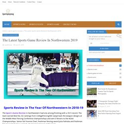 The Latest Sports Game Review In Northwestern 2019