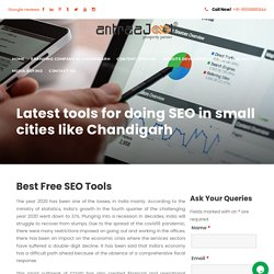 Latest tools for doing SEO in small cities like Chandigarh