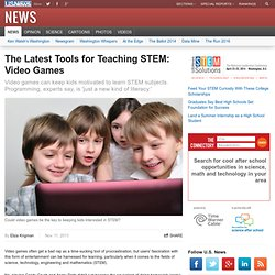 The Latest Tools for Teaching STEM: Video Games