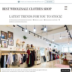 Latest Trends for You To Stock! – Best Wholesale Clothes Shop